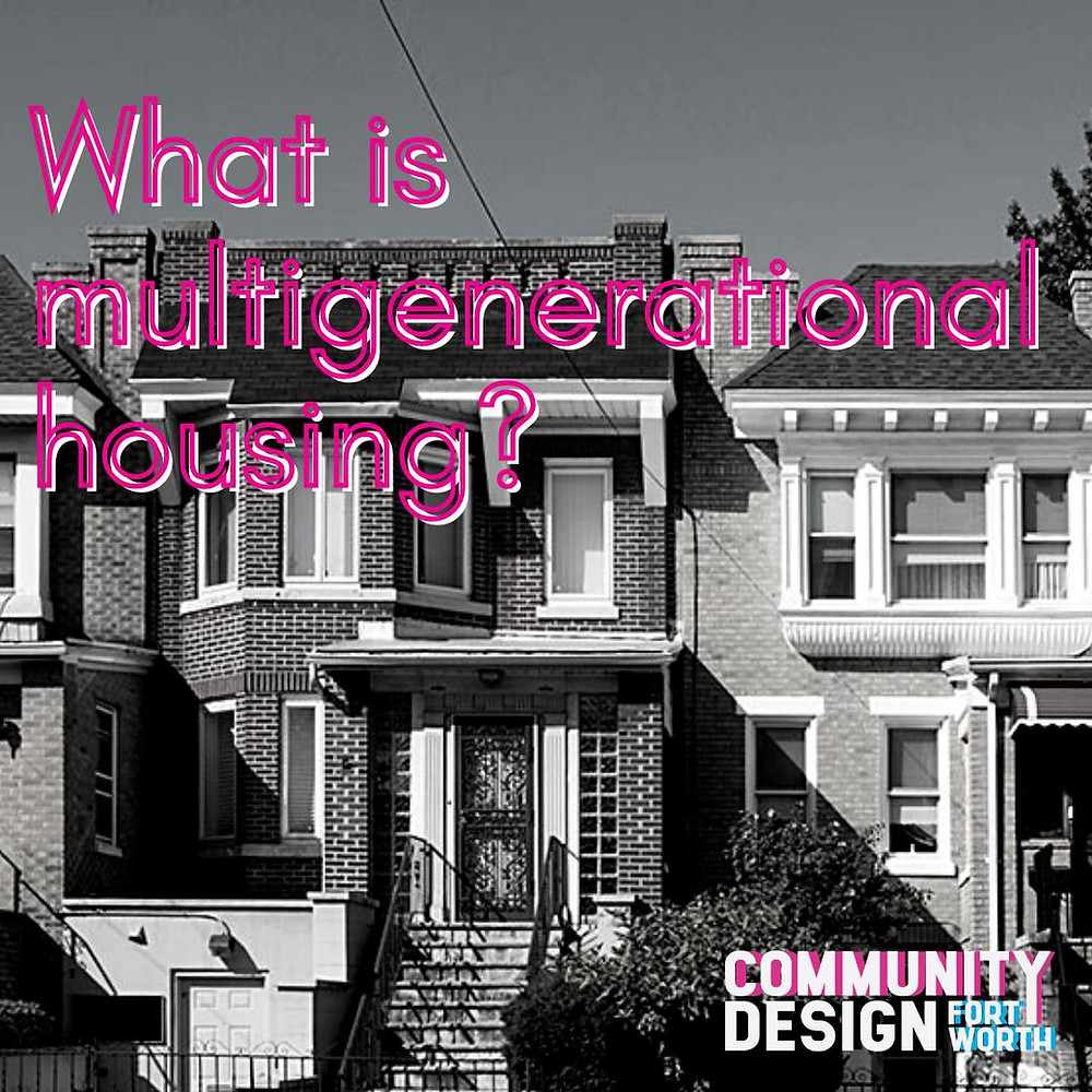 What is multigenerational housing?