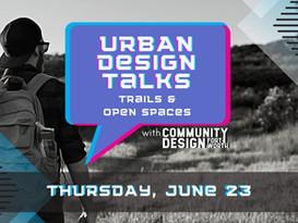 Trails & Open Spaces - a CDFW Urban Design Talk