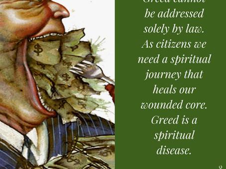 Greed is a Spiritual Disease