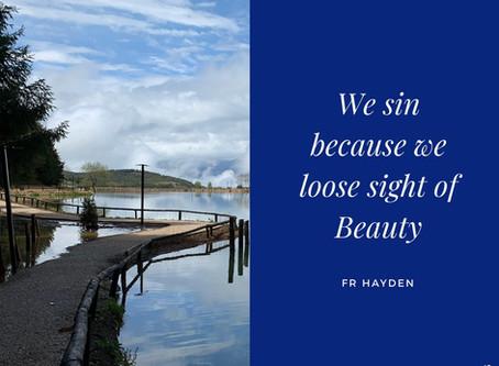 We sin because...