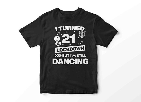 Adult's Isolation Dancing Party Animal Clubber Style Black Birthday T-Shirt