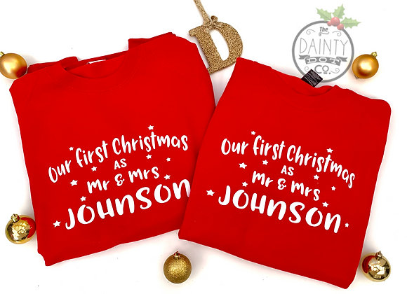 Personalised Our First Christmas as Christmas Sweatshirt