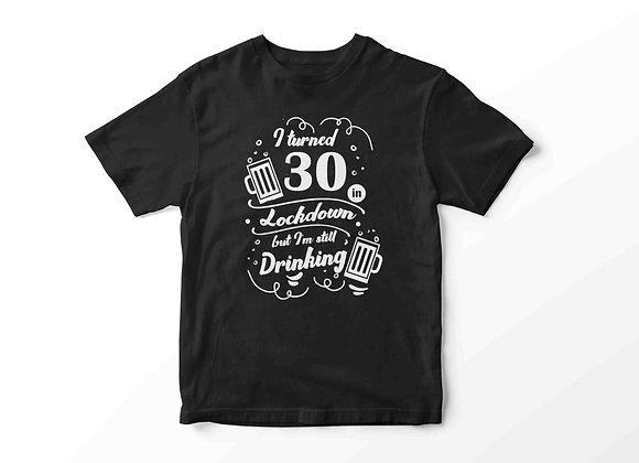 Adult's Isolation Still Drinking In Lockdown Black Birthday T-Sh