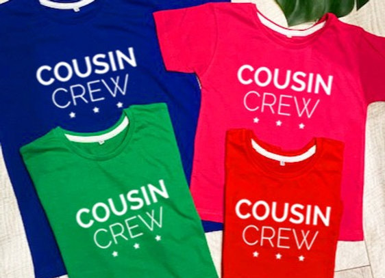 Cousin Crew T- Shirt