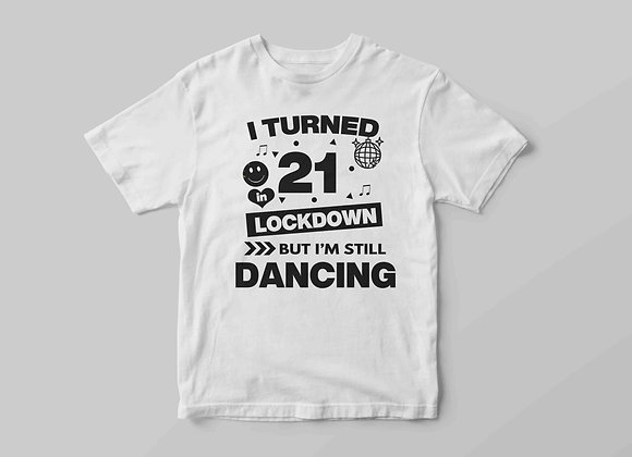 Adult's Isolation Dancing Party Animal Clubber Style Black Birthday T-Sh