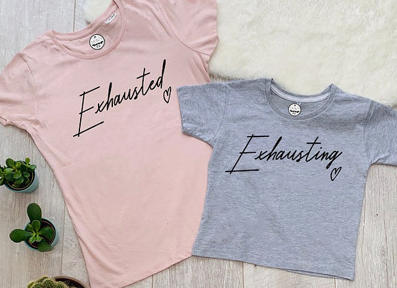 Exhausted Exhausting Mother and Daughter T-shirt with Black Text