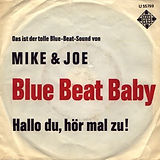 0_Mike_and_Joe_Blue_Beat_Baby.jpg