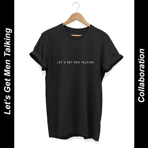 Let's Get Men Talking Unisex T-Shirt Black