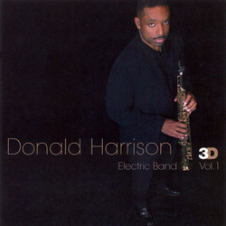 Donald Harrison Electric Band