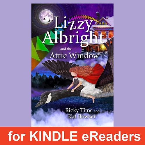 Lizzy Albright and the Attic Window (for Kindle)