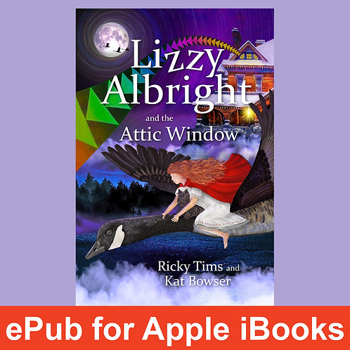 Lizzy Albright and the Attic Window - iBOOKS