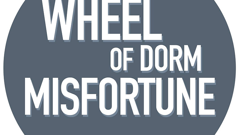 OrgSmorg's Wheel of Dorm Misfortune!