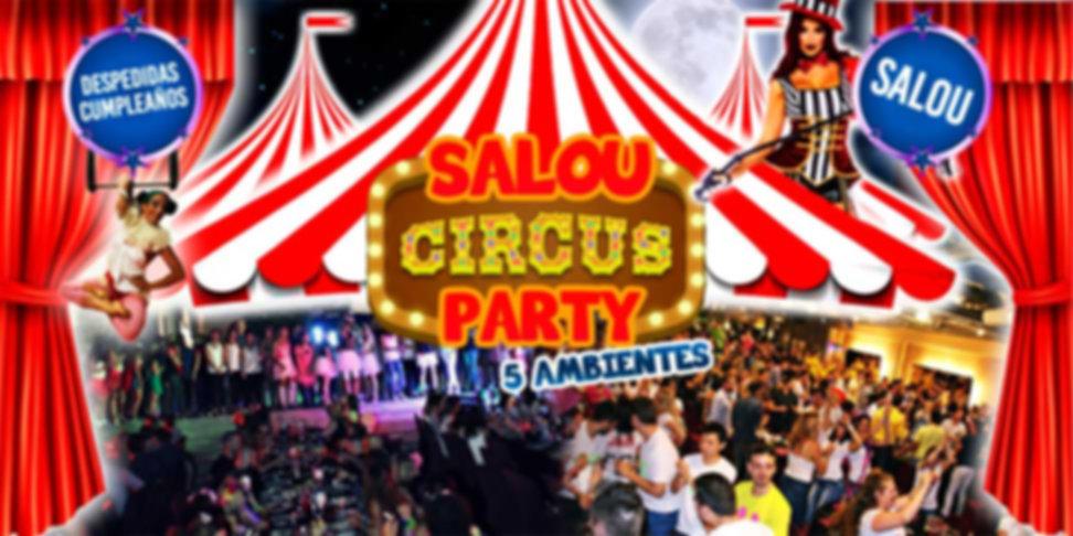 SALOU CIRCUS PARTY