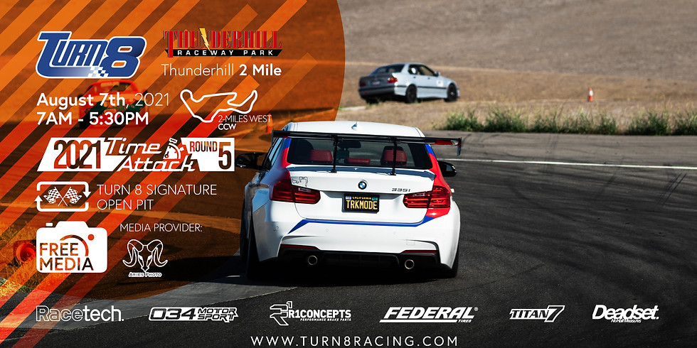 8/7/21 Thunderhill West & Time Attack Round 5