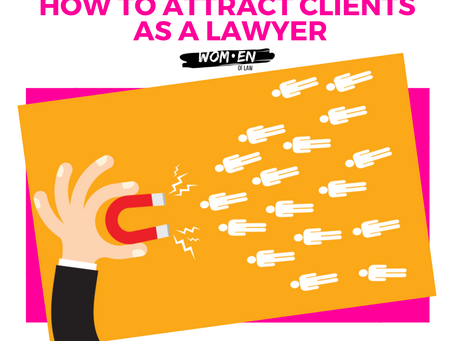 How To Attract New Clients As A Lawyer