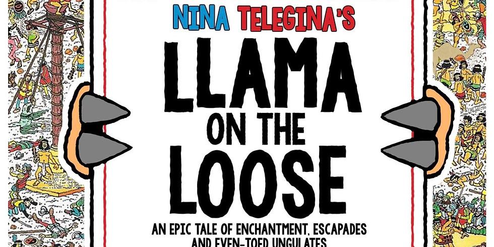 Big Trouble: Llama on the Loose