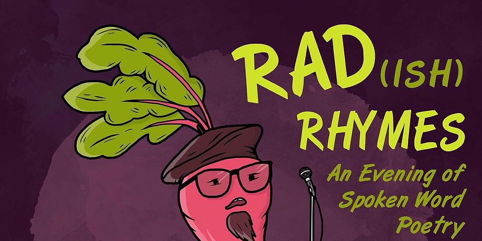 Rad(ish) Rhymes