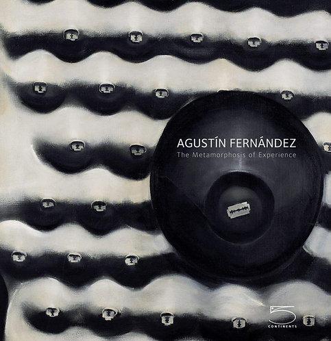 Agustín Fernández: The Metamorphosis of Experience