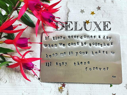 'If there ever comes a day.....' Metal Quote Card