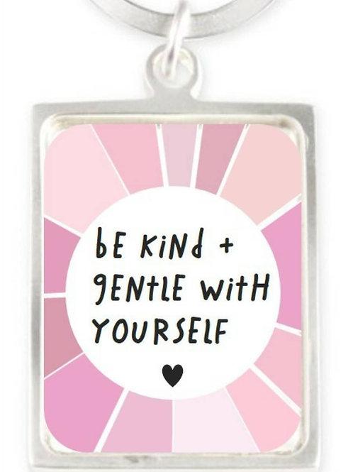 Be Kind & Gentle Keyring