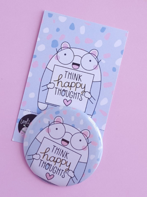 Think Happy Thoughts Badge
