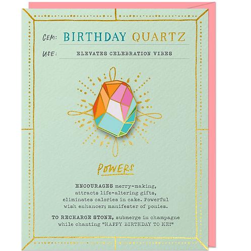 Birthday Quartz Brooch and Card