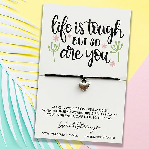 Life is Tough Wish Bracelet