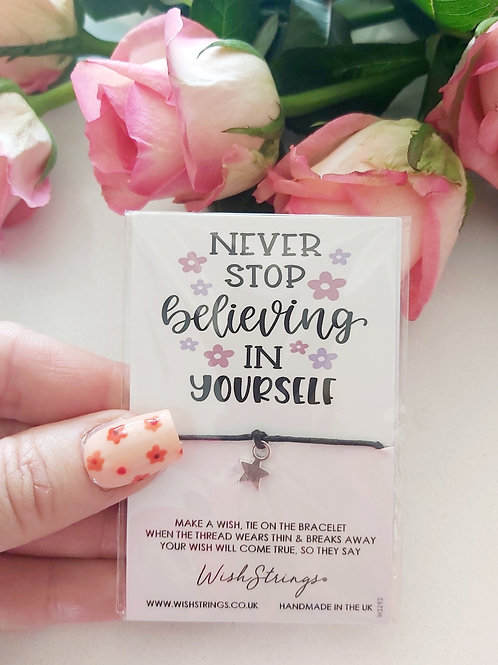 Never Stop Believing in Yourself Wishstring
