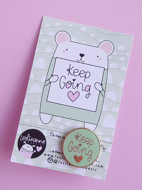 Keep Going Pin Brooch