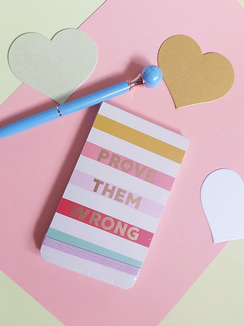 Prove Them Wrong Notebook