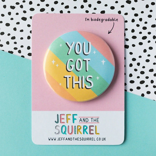 You Got This Badge