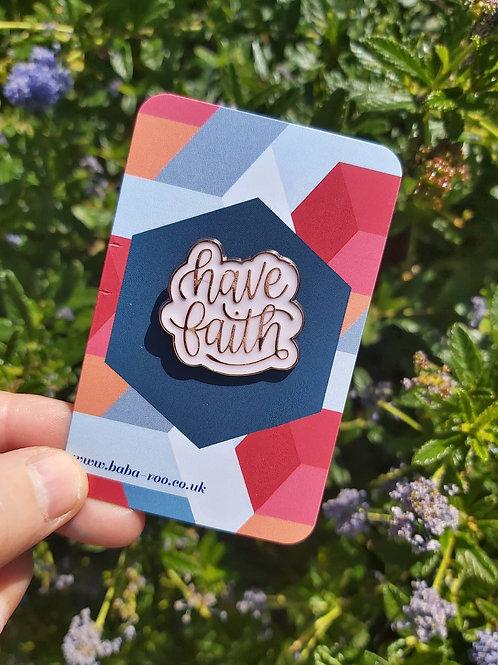 Have Faith Brooch