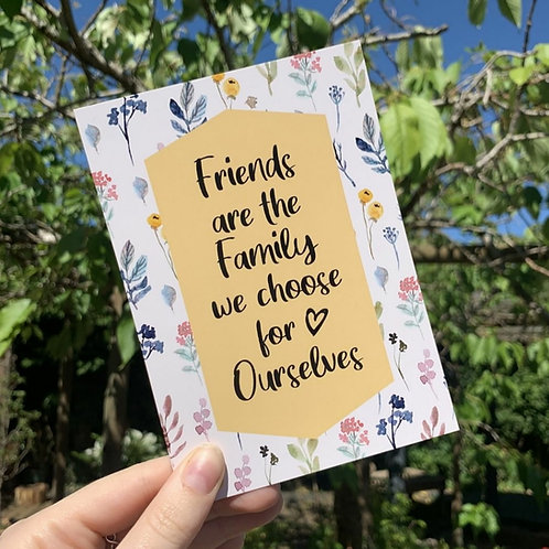 Friends are the Family Postcard