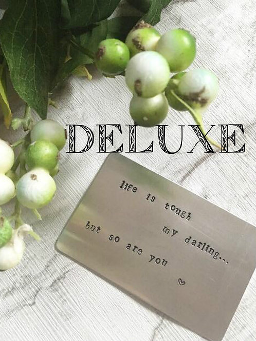 'Life is tough......' Metal Quote Card