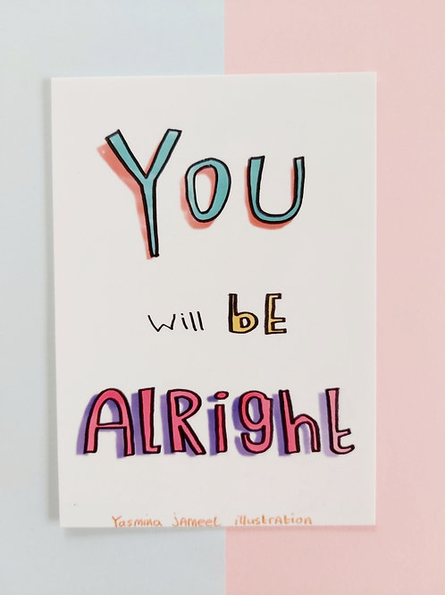 You will be alright postcard