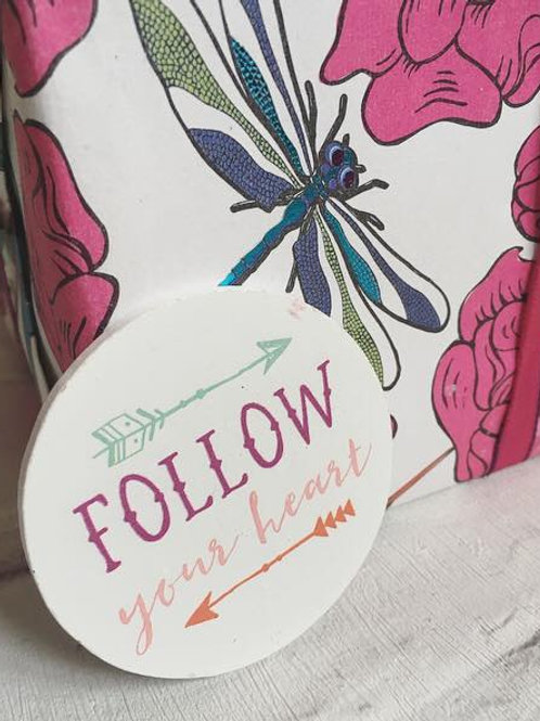 'Follow Your Heart' Magnet