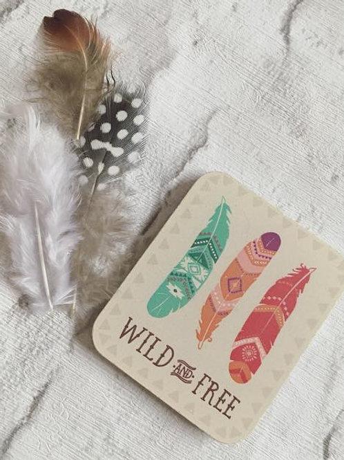'Wild & Free' Magnet
