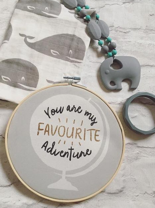'You are my Favourite Adventure' Printed Hoop