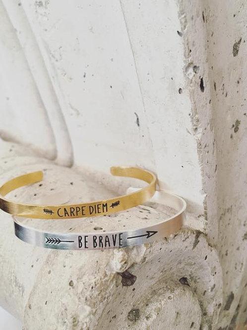 'Be Brave'Cuff Bangle