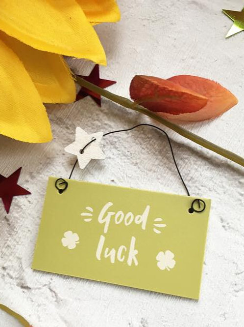 'Good Luck' Sign