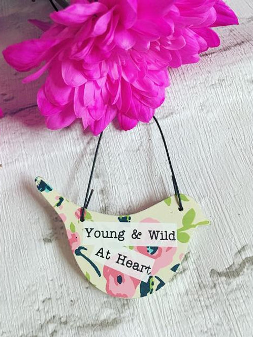 Mini 'Young & Wild At Heart' Sign