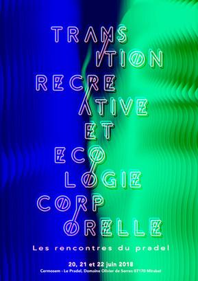 LES RENCONTRES DU PRADEL : Transition récréative et écologie corporelle