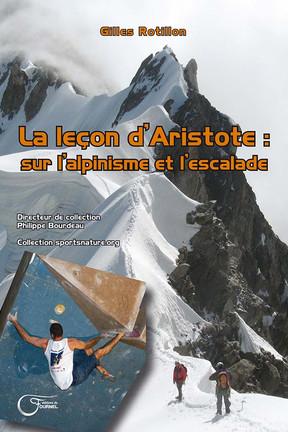 La leçon d'Aristote sur l'alpinisme et l'escalade