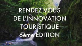 6° rendez-vous de l'innovation touristique dans les sports de nature