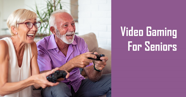 """Caucasian senior man and woman on the couch holding video game controllers with text """"Video Gaming For Seniors"""""""