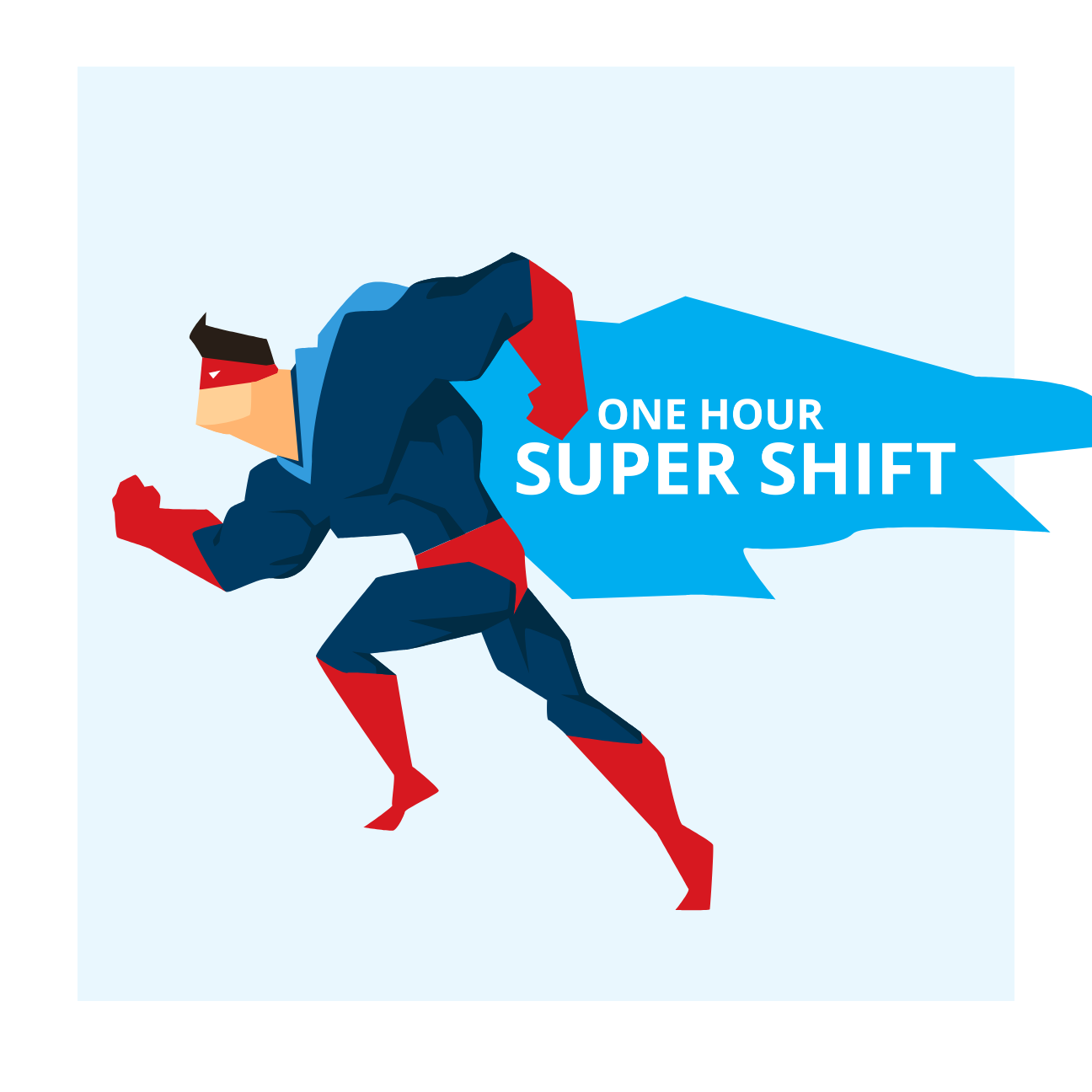 Super Shift - 1 hour of care @ your home