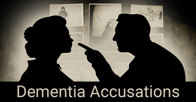 """A silhouette of a man pointing at a silhouette of a woman with text """"Dementia Accusations"""""""