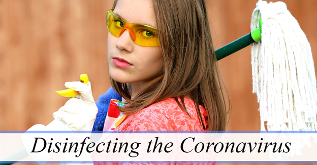 """Caucasian woman with cleaning supplies with text """"Disinfecting the Coronavirus"""""""