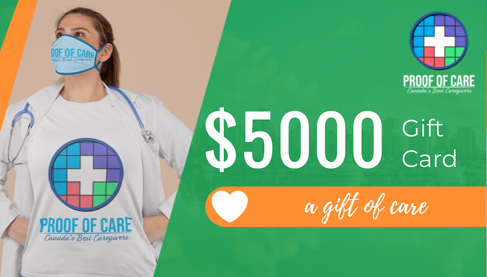 Proof of Care $5000 Gift Certificate