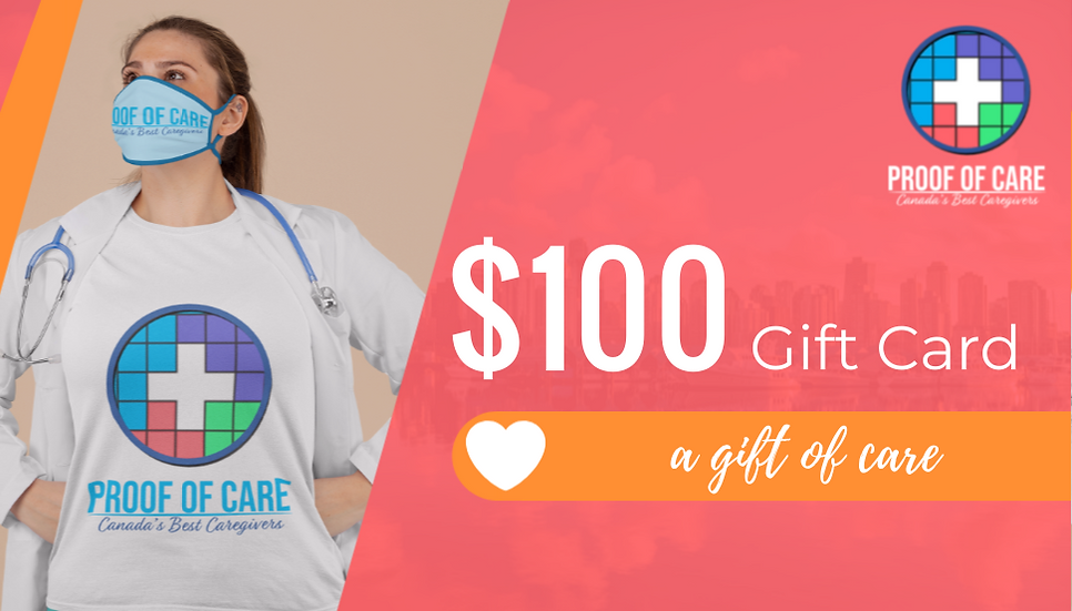 Proof of Care $100 Gift Certificate
